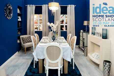 Ideal Home Show Scotland - The Ideal Home Show Entry for Two - Save 38%
