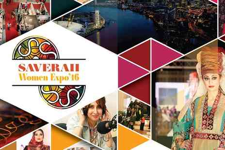 Saverah Women Expo - Saverah Women Expo Entry with Optional Fashion Show Ticket On 29 May- Save 29%