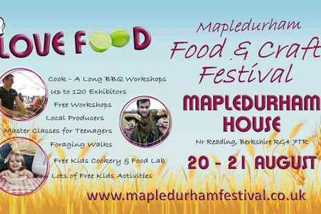 LOVE FOOD MAPLEDURHAM FOOD & CRAFT FESTIVAL - Mapledurham Food & Craft Festival: Two Adult Day Tickets, Mapledurham House, 20 To 21 August - Save 0%