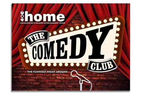 Home Lincoln - Comedy Club Night, Meal and Wine - Save 0%