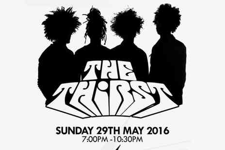 The Thirst - One Ticket to See The Thirst Live, 29 May - Save 55%