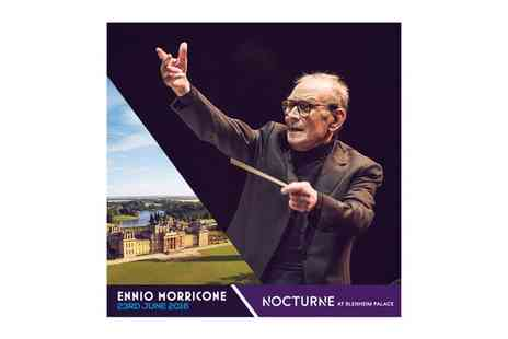 Nocturne Live - Ennio Morricone at Nocturne Live 2016 on 23 June, Blenheim Palace - Save 48%