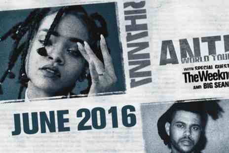 Omega Holidays - Rihanna Anti World Tour Ticket Plus 1 Night With Breakfast, Parking and Coach Transfers - Save 0%