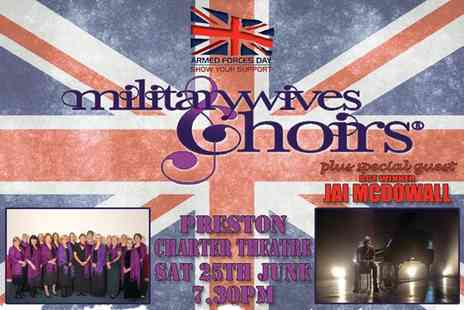 Piper Music Management - Military Wives Choir and Jai McDowall One Ticket at Charter Theatre - Save 40%