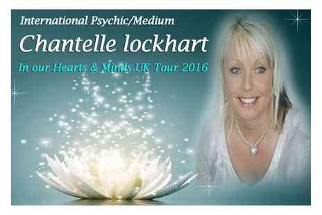 Chantelle Lockhart - Ticket to Psychic/Medium Night On 8 June to 15 July - Save 50%