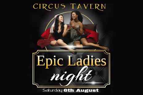 Dash of Pleasure Essex - Standard or VIP Tickets for One or Two to Epic Ladies Night, Circus Tavern, 6 August - Save 29%