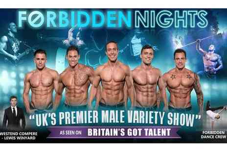 Forbidden Nights - Forbidden Nights Male Variety Show on 6 To 27 August at 8 p.m. - Save 44%