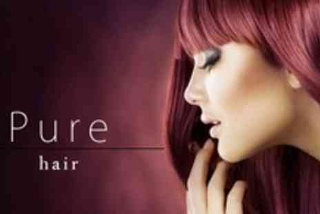 Pure Hair - Cut or Restyle LOral Conditioning Treatment and Finish Plus Full Head of Highlights or Colour - Save 71%