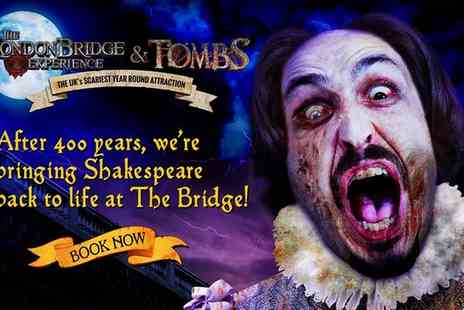 The London Bridge Experience -  One child or adult ticket to The London Experience and Tombs - Save 37%