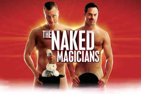 ATG Tickets - Tickets to The Naked Magicians at Trafalgar Studios, 31 August To 10 September  - Save 50%