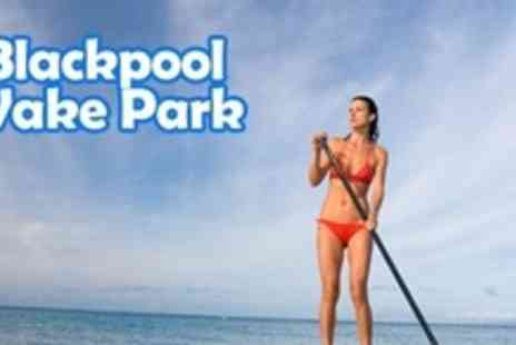 Blackpool Wake Park - Paddle Boarding Taster Session For One - Save 50%