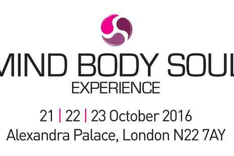 Mind Body Soul Experience - Mind Body Soul Experience at Alexandra Palace On 21 To 23 October - Save 55%