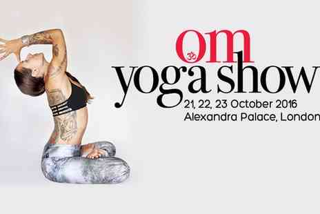 The OM Yoga Show - The OM Yoga Show, Two Adult One Day Tickets On 21 To 23 October - Save 55%