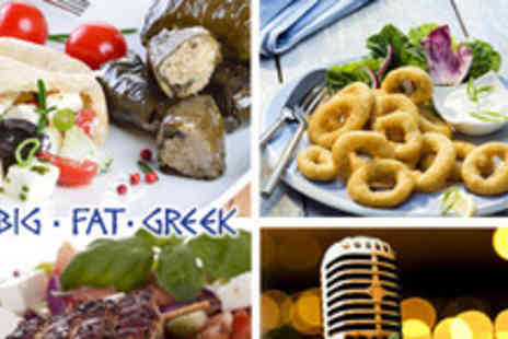 My Big Fat Greek - Three course dinner for 2 with tickets to The Ultimate Greek Live Music Experience - Save 50%