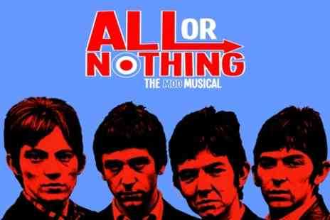 ATG Tickets - All or Nothing The MOD Musical ticket on 18 to 21 October - Save 50%