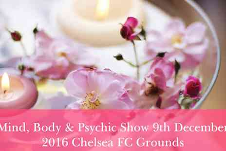 Chelsea FC - Mind Body and Psychic Show On 9 December, Chelsea Football Club - Save 50%