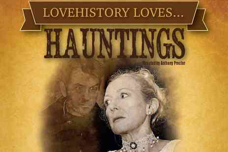 LoveHistory - Ghost Storytelling Show for One, Two or Four - Save 52%