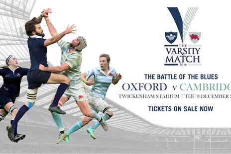 Twickenham Stadium - Ticket to Oxford v Cambridge Varsity Match 2016, Twickenham Stadium on 8 December  - Save 50%