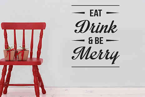 Wundur - Eat Drink and Be Merry Wall Sticker - Save 73%