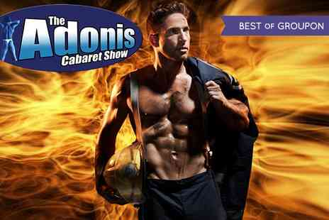 Adonis Cabaret - One Ticket for Adonis Cabaret Including Cocktail and Buffet - Save 52%