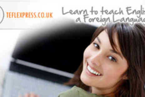 TEFL Express - 120 hour online TEFL Advanced course - Save 82%