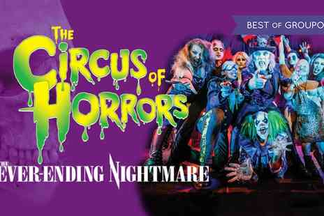 The Circus of Horrors - Tickets to The Circus of Horrors, 24 January to 21 April 2017 - Save 46%
