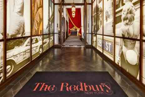 The Redbury New York - Manhattans Coolest New Hotel Stay with Drinks - Save 0%