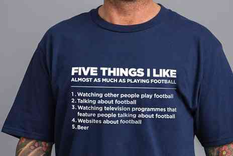 Groupon Goods Global GmbH - Mens Five Things I Like as Much as Football TShirt - Save 0%