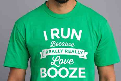 Groupon Goods Global GmbH - Mens I Run Because I Love Booze Novelty TShirt - Save 0%
