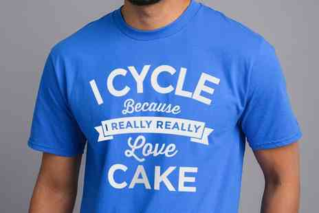 Groupon Goods Global GmbH - Mens I Cycle Because I Love Cake T Shir - Save 0%