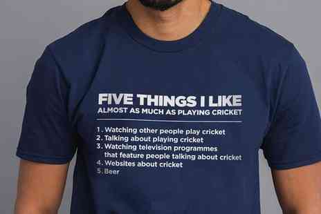 Groupon Goods Global GmbH - Mens Five Things I Like as Much as Cricket T Shirt - Save 0%