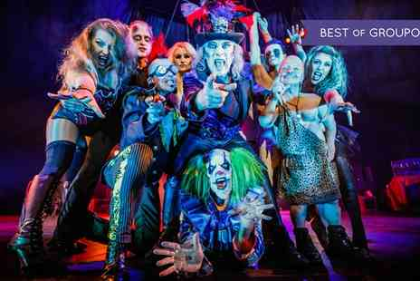 The Circus of Horrors - The Circus of Horrors on 10 January To 24 April 2017 - Save 47%