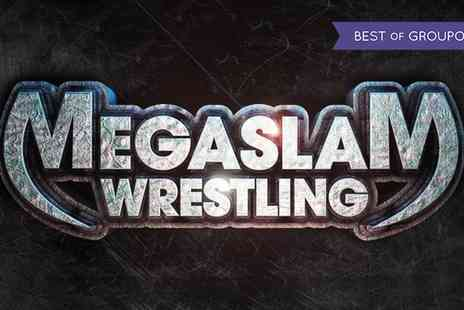 Megaslam American Wrestling - One or four general admission tickets to see Megaslam American Wrestling on 6 January To 26 February - Save 0%