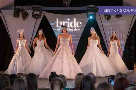 Bride - Entry for two or four to Bride The Wedding Show on 11 To 12 March - Save 50%