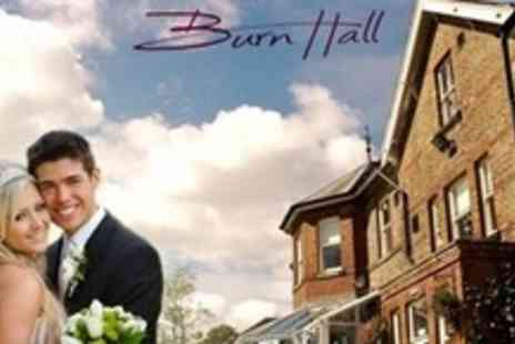 Burn Hall Hotel - Wedding Package with wedding breakfast and drinks for up to 40 guests, with an evening reception for up to 60 guests - Save 60%