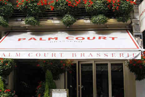 Palm Court Brasserie - Three Course Meal with Wine for Two - Save 0%