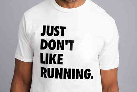 Groupon Goods Global GmbH - Mens Just Dont Like Running T Shirt - Save 41%