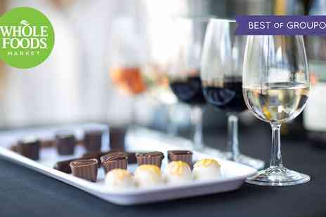 Whole Foods Market - One ticket to Wine and Chocolate Festival at Whole Foods Market on 8 To 10 February - Save 40%