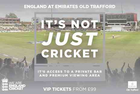 Lancashire County Cricket Club - Premium tickets to England v South Africa or England v West Indies Test Matches on 5 To 7 August - Save 0%