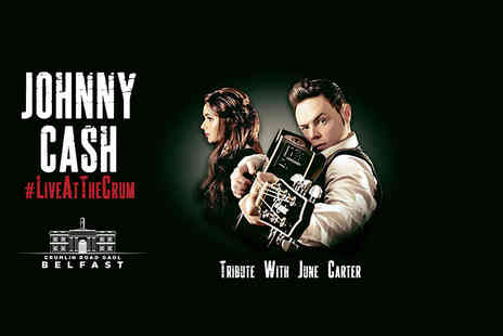 Crumlin Road Gaol - Ticket to the Johnny Cash with June Carter tribute concert - Save 25%
