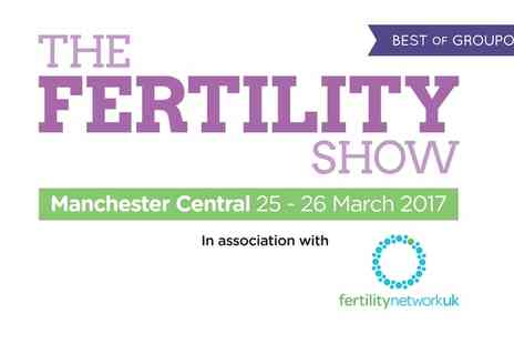 The Fertility Show - Tickets to The Fertility Show on 25 to 26 March - Save 0%