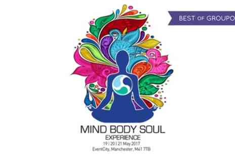 Mind Body Soul Experience -  One, Two or Three day adult tickets to Mind Body Soul Experience on 19 To 21 May 2017 - Save 53%