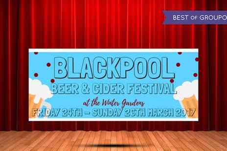 Real Ale Events - Two or four to Blackpool Beer and Cider Festival with eight drink tokens to share on 24 To 26 March - Save 50%