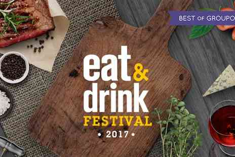 Eat And Drink Festival - Two Tickets to Eat & Drink Festival on 24 March to 9 April - Save 46%