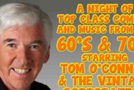 Britannia Theatre - Two tickets for a night of Top Class Comedy and Music  starring the legendary Tom - Save 60%
