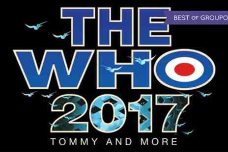 The Who - Two Best Available Tickets to See The Who on 3 to 12 April - Save 50%