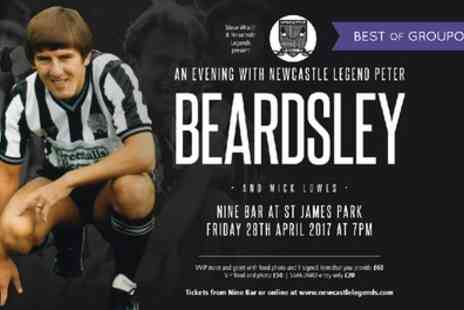 Newcastle Legends - An Evening with Peter Beardsley VIP Ticket with Food, Photo and Optional Signed Item on 28 April - Save 42%