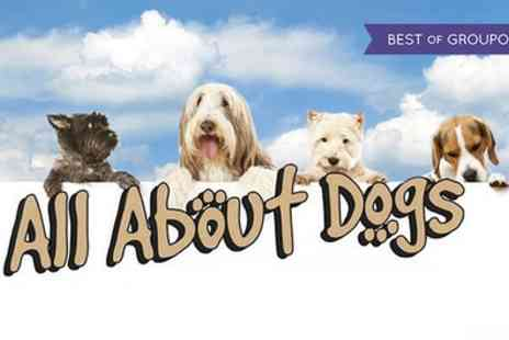 Aztec Events - Two or four tickets to All About Dogs show on 30 April or 1 May - Save 52%
