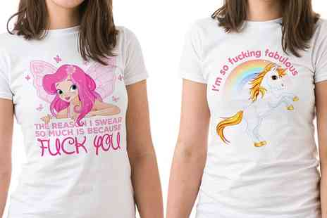 Groupon Goods Global GmbH - Shot Dead in the Head Womens Sweary Fairy or Unicorn T-Shirt - Save 41%