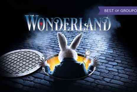 Winter Gardens - One ticket to Wonderland the Musical on 10 To 15 April - Save 40%